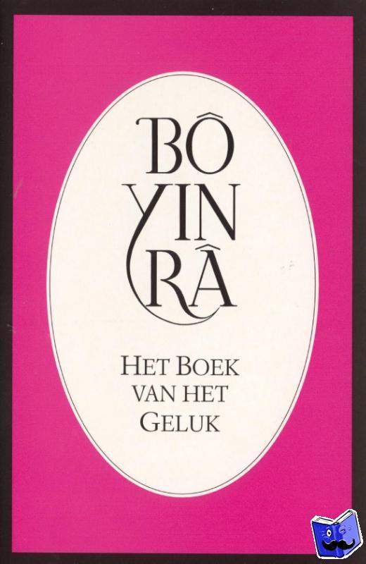 Bo Yin Ra - Het boek van het geluk