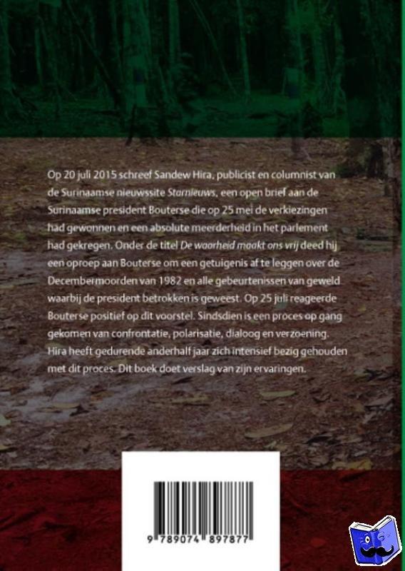 Hira, Sandew - De getuigenis van president Desi Bouterse