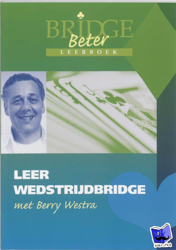 Westra, B. - Leer wedstrijdbridge