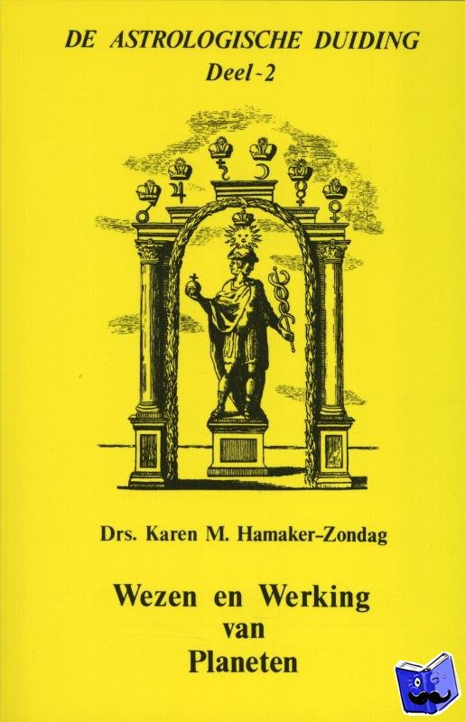 Hamaker-Zondag, Karen M. - Wezen en werking van planeten