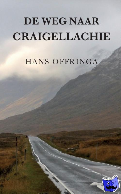 Offringa, Hans - De weg naar Craigellachie