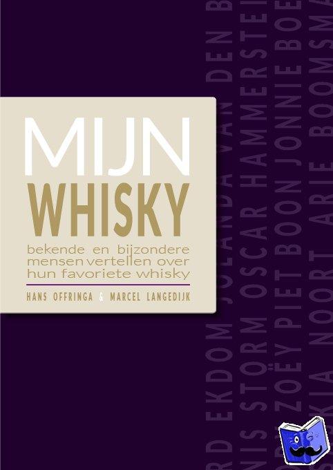 Offringa, Hans, Langedijk, Marcel - Mijn Whisky