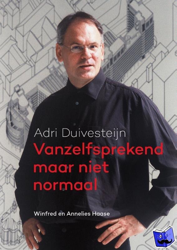 Haase, Winfred, Haase van Leusden, Annelies - Vanzelfsprekend maar niet normaal