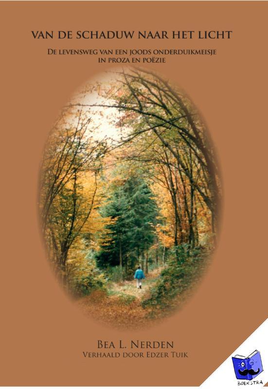 Nerden, Bea L. - Van de schaduw naar het licht - POD editie