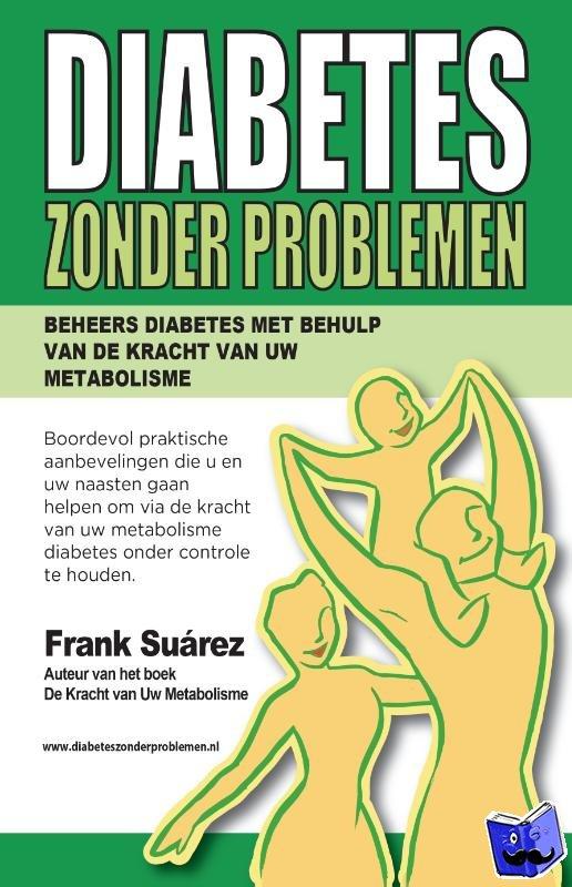 Suárez, Frank - Diabetes zonder problemen