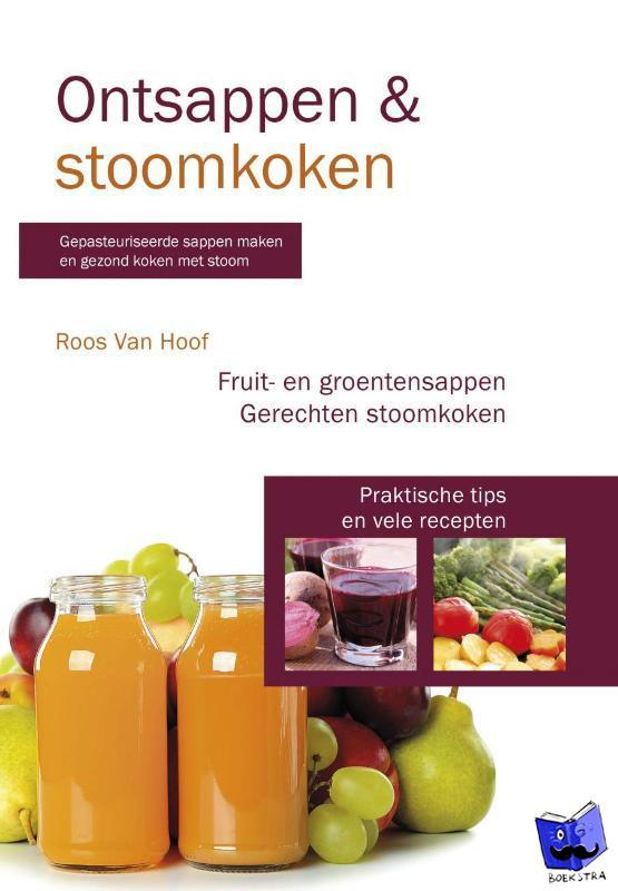 Hoof, Roos van - Ontsappen en stoomkoken