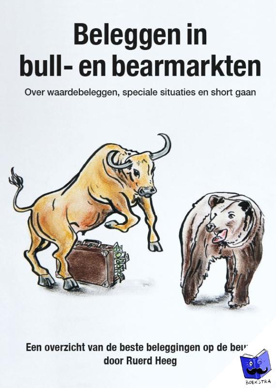 Heeg, Ruerd - Beleggen in bull- en bearmarkten