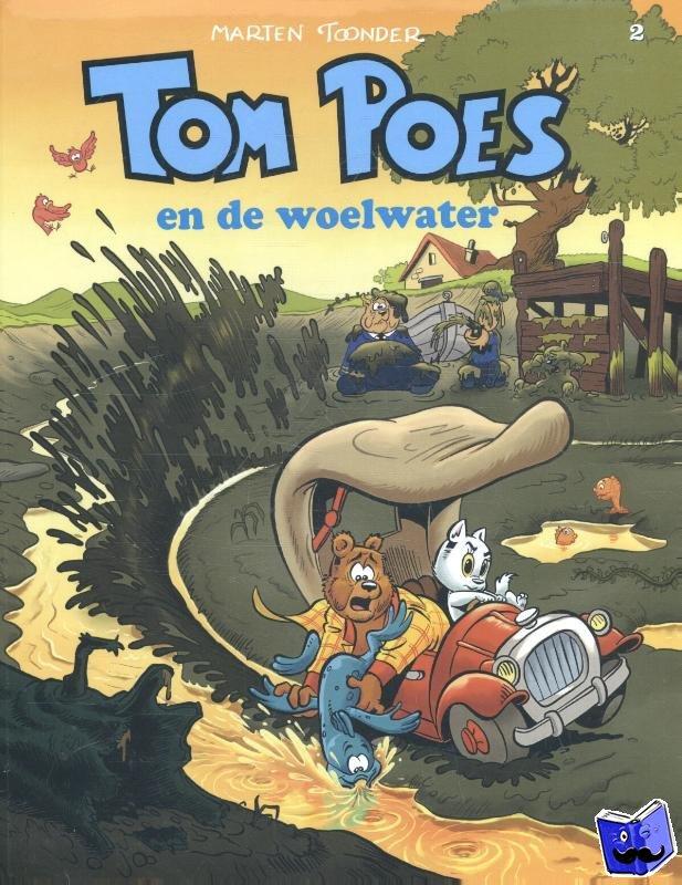 Toonder, Marten - Tom Poes avonturen Tom Poes en de woelwater