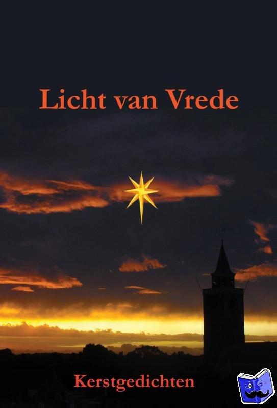 auteurs van www.gedichtensite.nl - Licht van vrede - POD editie
