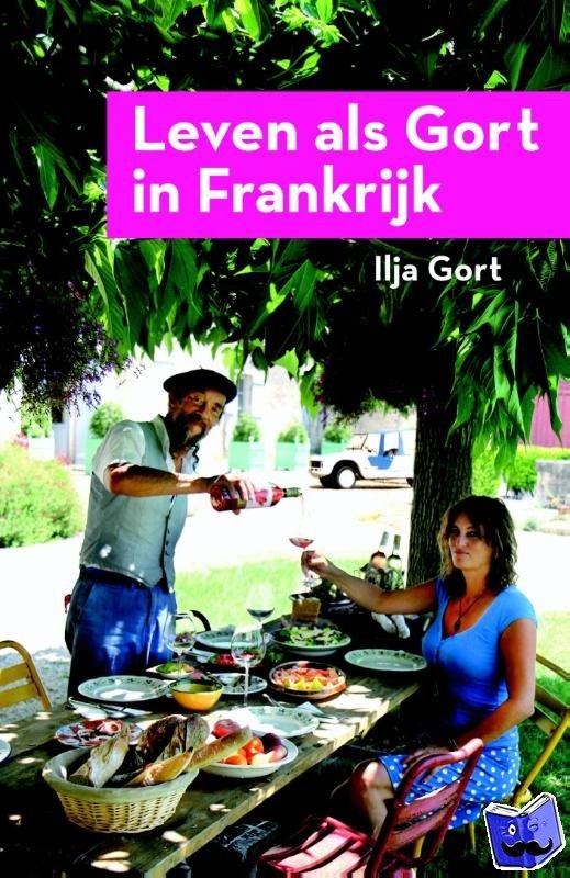 Gort, Ilja - Leven als Gort in Frankrijk