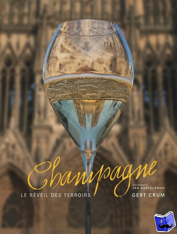 Crum, Gert - Champagne