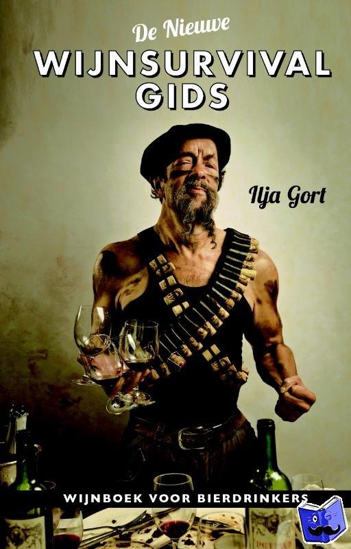 Gort, Ilja - De nieuwe Wijnsurvivalgids