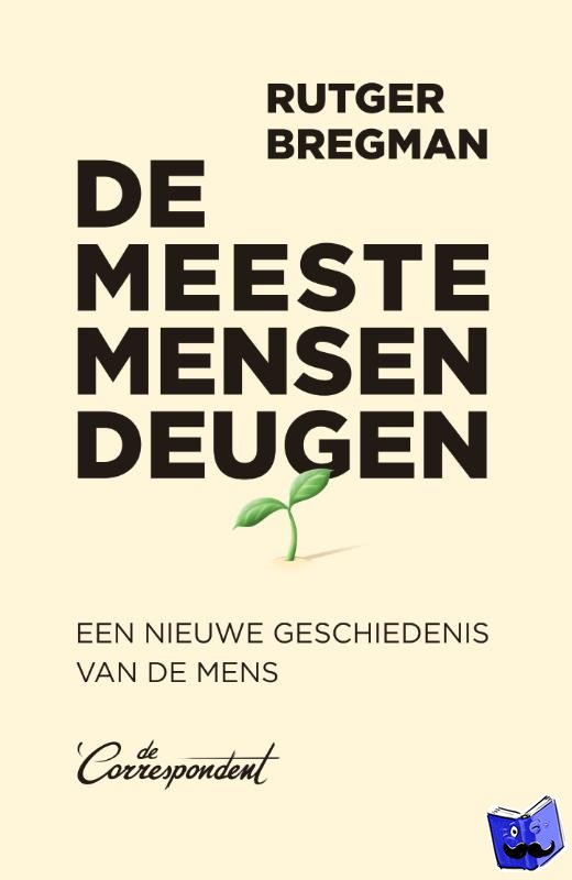 Bregman, Rutger - De meeste mensen deugen