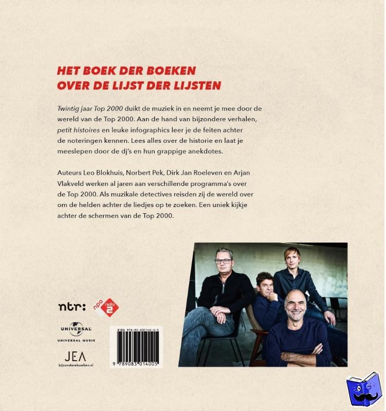 Blokhuis, Leo, Pek, Norbert, Roeleven, Dirk Jan, Vlakveld, Arjan - Twintig jaar Top 2000