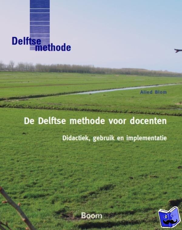 Blom, Alied - De Delftse methode voor docenten