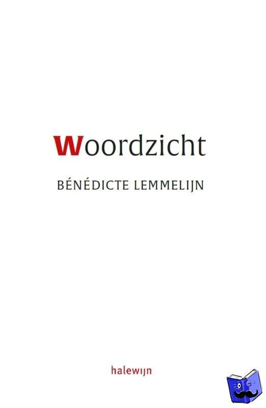 Lemmelijn, Bénédicte - Woordzicht