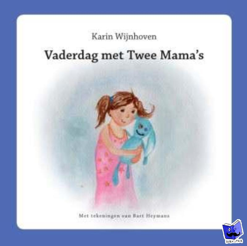 Wijnhoven, Karin - Vaderdag met twee mama's