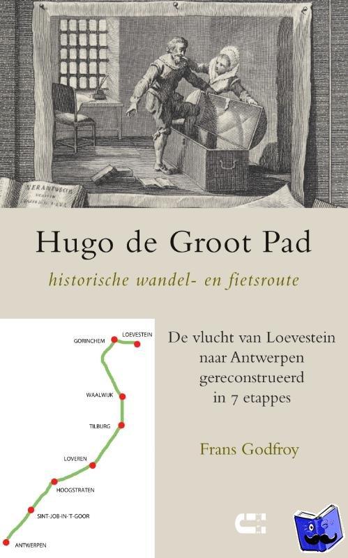 Godfroy, Frans - Hugo de Groot Pad, historische wandel- en fietsroute