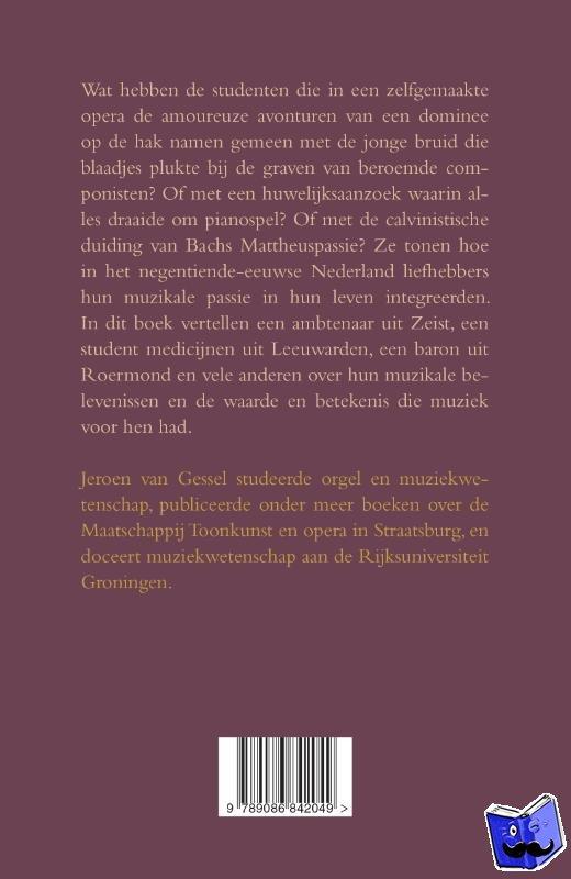 Gessel, Jeroen van - Muziek beleven in het negentiende-eeuwse Nederland