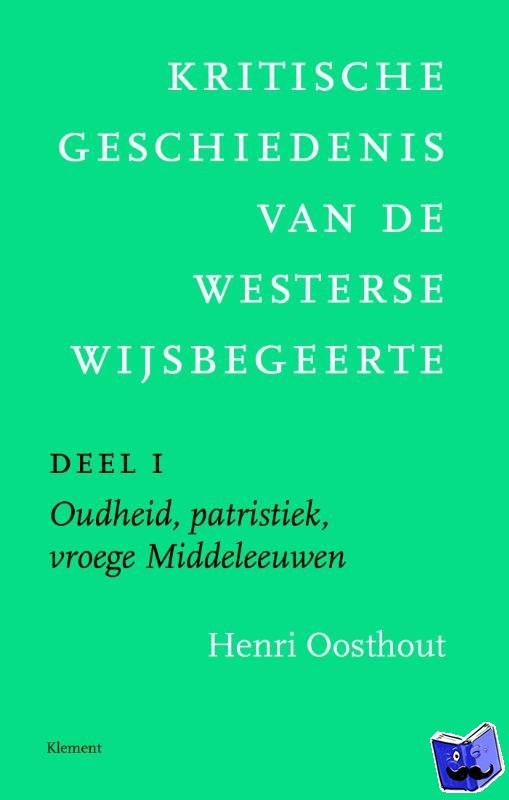 Oosthout, Henri - 1 Oudheid, patristiek, vroege Middeleeuwen deleeuwen, vroegmoderne tijd