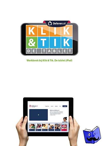 Bohnenn, Ella, Jansen, Fouke, Oel, Bregje van - Klik & Tik De tablet