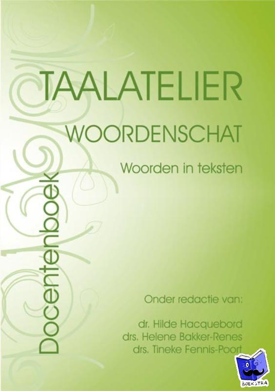 Stigter, I. - Taalatelier Docentenversie Woordenschat: woorden in teksten