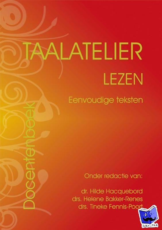 Stigter, I. - Taalatelier Eenvoudige teksten Docentboek