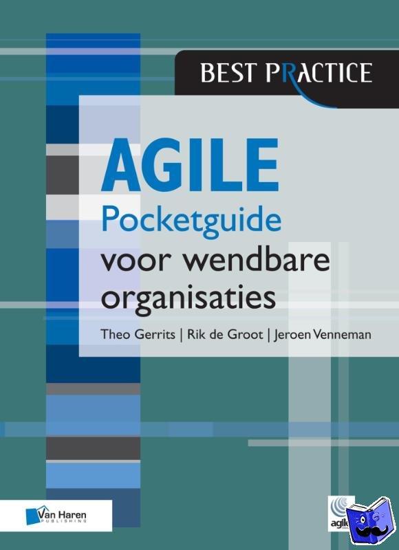 Gerrits, Theo, Groot, Rik de, Venneman, Jeroen - Agile
