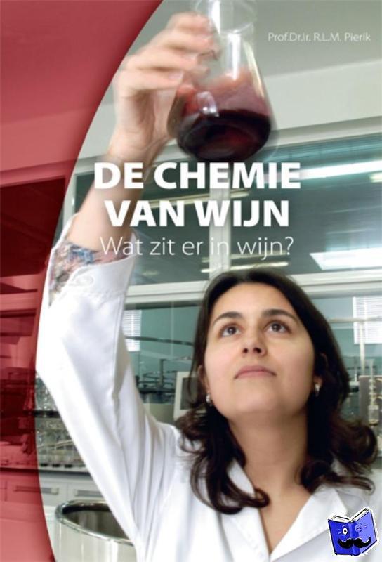 Pierik, Rudolf - De chemie van wijn - POD editie
