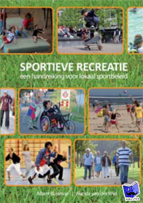 Buisman, Albert, Wiel, Nanda van der - Sportieve recreatie