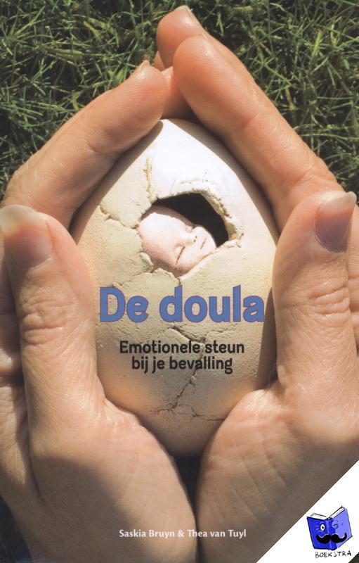 Bruyn, Saskia, Tuyl, Thea van - De doula