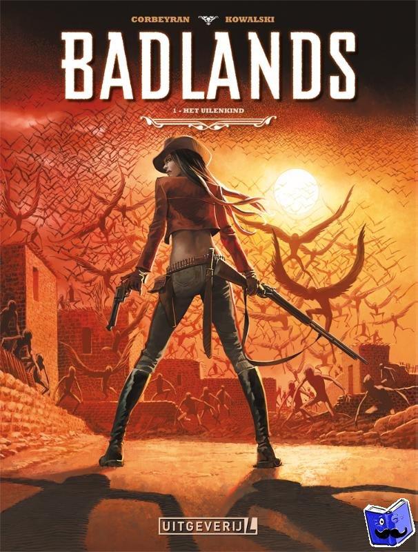 Corbeyran - Badlands | 01 Het uilenkind
