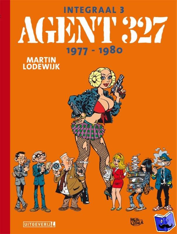 Lodewijk, Martin - Agent 327 | Integraal 03 | 1977 - 1980