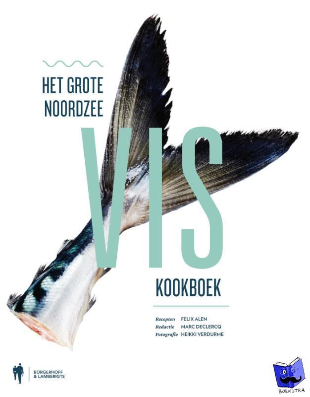 Alen, Felix - Het grote Noordzeeviskookboek