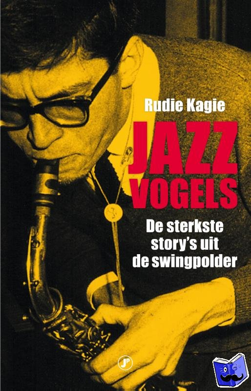 Kagie, Rudie - Jazzvogels
