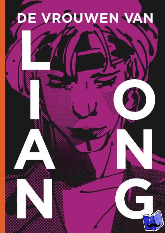 Ong, Lian - De vrouwen van Lian Ong
