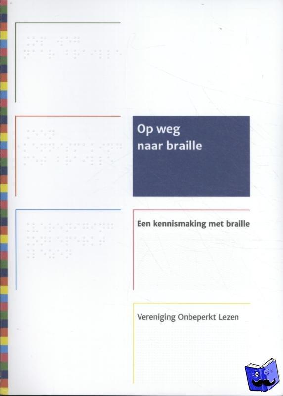 - Op weg naar braille