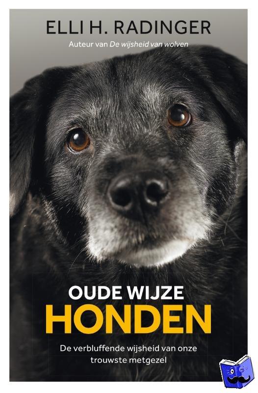 Radinger, Elli H. - Oude wijze honden