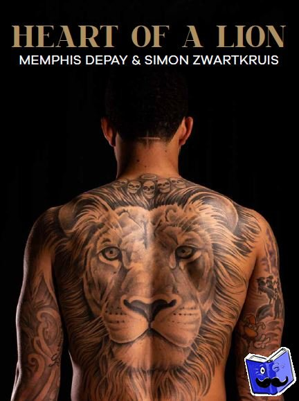 Depay, Memphis, Zwartkruis, Simon - Heart of a lion