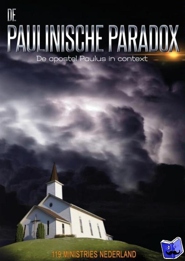 119 Ministries Nederland - De Paulinische paradox