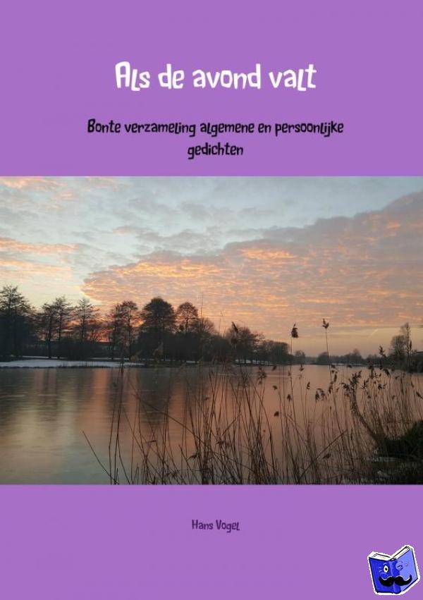 Vogel, Hans - Als de avond valt - POD editie