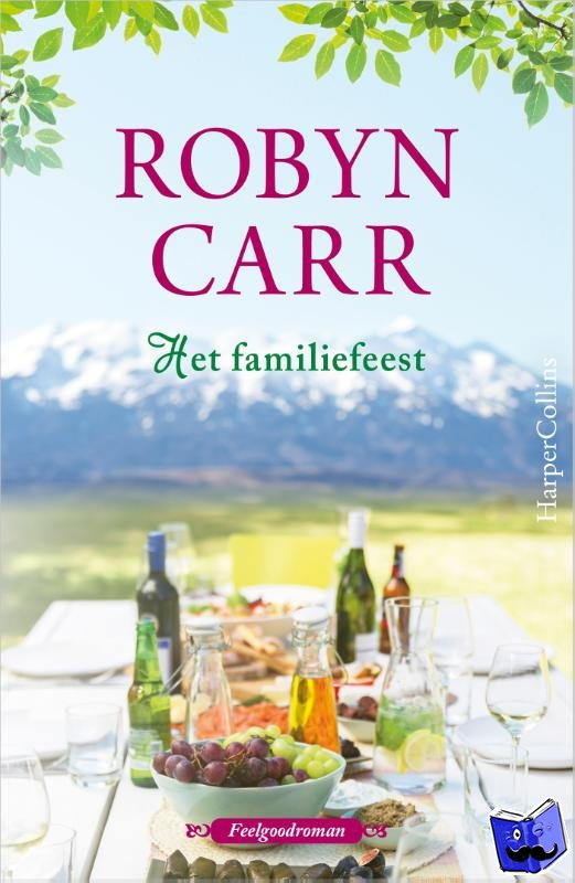 Carr, Robyn - Het familiefeest