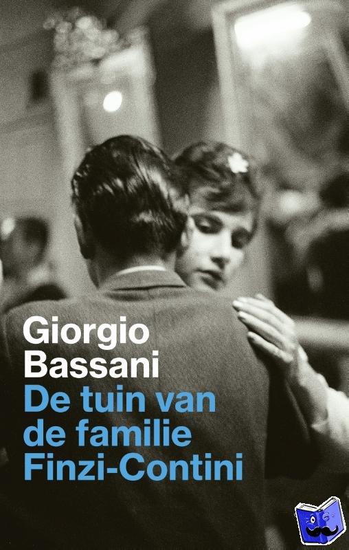 Bassani, Giorgio - De tuin van de familie Finzi-Contini