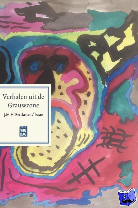 Berckmans, J.M.H. - Verhalen uit de Grauwzone
