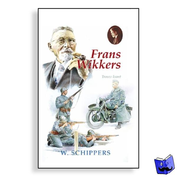 Schippers, Willem - 11. Frans Wikkers