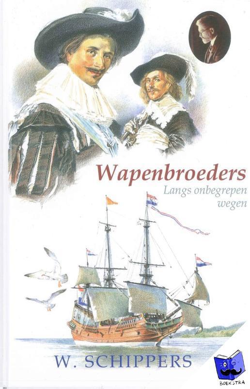 Schippers, Willem - De wapenbroeders