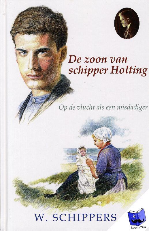 Schippers, Willem - De zoon van schipper Holting