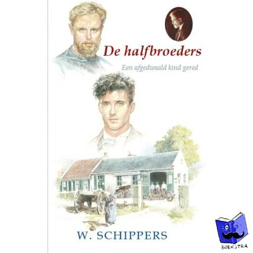 Schippers, Willem - De halfbroeders