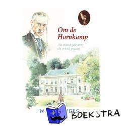 Schippers, Willem - Om de Hornkamp