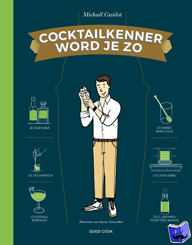 Guidot, Mickael - Cocktailkenner word je zo